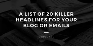 20 Killer Headlines For Your Blog